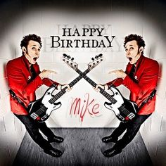 HAPPY BIRTHDAY MIKE DIRNT!!!! Words cannot describe how much I love this man. He is so amazing and I look up to him so much. I hope he has the best birthday ever❤️❤️❤️❤️