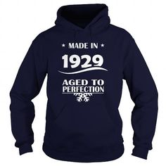 Age 1929 Made In 192... T-Shirts Hoodie