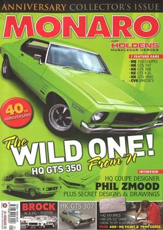 Great collector's magazine. Australian Vintage, Australian Cars, Holden Monaro, Holden Australia, Vintage Posters, Muscle Cars, Advertising, Asian, Inspirational