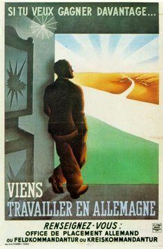Si tu veux gagner davantage Propagande 2e guerre mondiale....reépinglé par Maurie Daboux .•*`*•. ❥