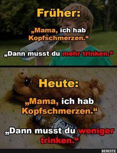 Früher / Heute | Lustige Bilder, Sprüche, Witze, echt lustig