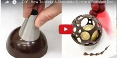 DIY – How To Make A Chocolate Sphere /Chocolate Decoration Technique