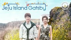 Jeju Island Gatsby (a.k.a. Warm and Cozy) super sweet and Yoo Yeon-Seok was great eye candy