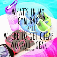 "Livin' On Brightside: What's In My ""Gym Bag"" + Where to Get Cheap Workout Gear"