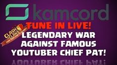 Clash of Clans Movies - Legendary War against famous Youtuber Chief Pat - Livestream YouTube
