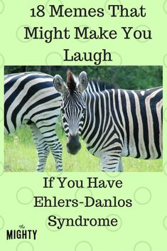 18 Memes That Might Make You Laugh If You Have Ehlers-Danlos Syndrome