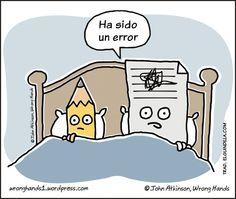 """That was a mistake."" Ha sido un error."