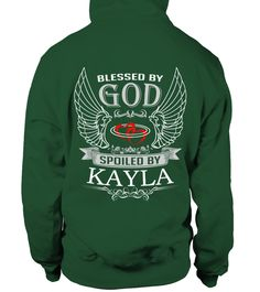 # BLESSED BY GOD SPOILED BY KAYLA .  BLESSED BY GOD SPOILED BY KAYLA  A GIFT FOR A SPECIAL PERSON  It's a unique tshirt, with a special name!   HOW TO ORDER:  1. Select the style and color you want:  2. Click Reserve it now  3. Select size and quantity  4. Enter shipping and billing information  5. Done! Simple as that!  TIPS: Buy 2 or more to save shipping cost!   This is printable if you purchase only one piece. so dont worry, you will get yours.   Guaranteed safe and secure checkout via…