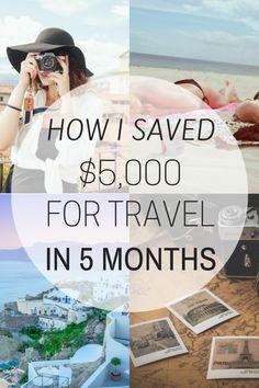 How I saved $5,000 for travel in only 5 months!  #travel #savingmoney #digitalnomad #femaletravel