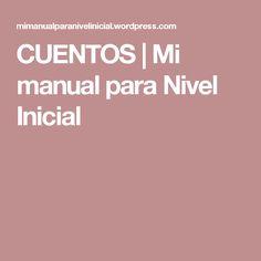 CUENTOS | Mi manual para Nivel Inicial