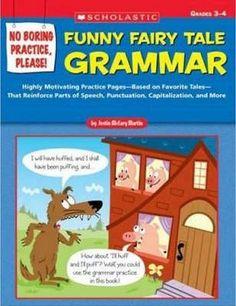 Funny Fairy Tale Grammar, Grades 3-4