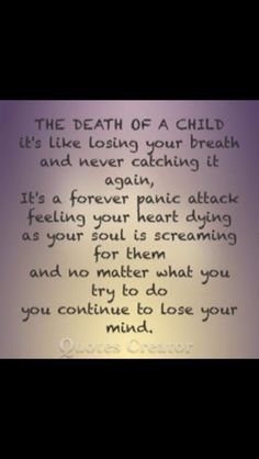 Death of a child at any age. Missing my son.