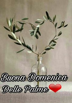 Palm Sunday, Inspirational Thoughts, Happy Day, Easter, Cards, Jesus, Good Morning Wishes, Good Morning Greetings, Learning Italian