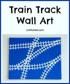 Train Track Art from Craftulate