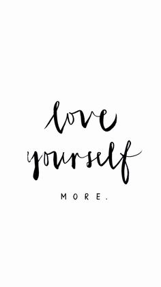 Love yourself more. You deserve the love you give to everyone else. #eatingdisorderrecovery