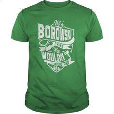 BOROWSKI - #oversized tshirt #cowl neck hoodie. CHECK PRICE => https://www.sunfrog.com/LifeStyle/BOROWSKI-Green-Guys.html?68278