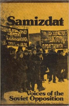 Samizdat: Voices of the Soviet Opposition: George Saunders: 9780913460276: Amazon.com: Books