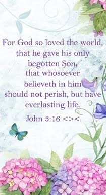 For God so loved the world the He gave His only begotten Son, that whosoever believeth in Him should not perish, but have everlasting life. Christian Messages, Christian Quotes, Christian Faith, Bible Verses Quotes, Bible Scriptures, Wisdom Quotes, Healing Scriptures, Healing Quotes, Heart Quotes