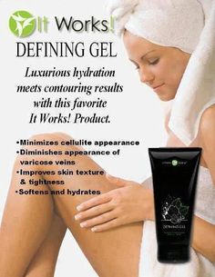 Defining Gel is an intensive skin care gel that deeply hydrates while firming areas such as the abdomen, back, legs, and upper arms. When used regularly, Defining Gel minimizes the appearance of cellulite and varicose veins. It Works Wraps, My It Works, Defining Gel It Works, Productos It Works, It Works Distributor, It Works Global, Ultimate Body Applicator, It Works Products, Beauty Products