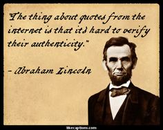 i'm not sure about that... though abe is quite the honest one.
