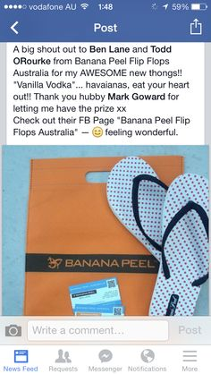 """A big shout out to the Boys from  Banana Peel Flip Flops Australia  for my AWESOME new thongs!! """"Vanilla Vodka""""...   Havaianas, eat your heart out!!  Thank you to hubby Mark Goward for letting me have the prize xx Check out their FB Page """"Banana Peel Flip Flops Australia"""" — feeling wonderful.   We LOVE seeing Happy  BP Flip Flop customers  Our pleasure Linda & Mark."""