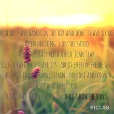 How she rolls - chase rice