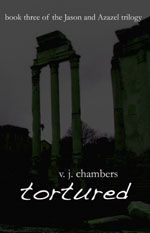 Tortured by: V.J. Chambers