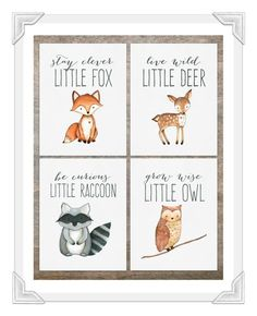 Woodland Animal Prints Set of 4 | Baby Boy Nursery | Woodland Creatures | Woodland Nursery Decor | Woodland Fox Print, Deer Print, Owl Print  Stay Clever Little Fox ❧ Live Wild Little Deer ❧ Be Curious Little Raccoon ❧ Grow Wise Little Owl This Set of 4 Woodland Animal watercolor prints features an adorable owl, deer, fox and raccoon! Would look beautiful in a white or rustic frames and hung in a babys nursery or playroom!  Similar Floral Woodland Animal Set for Baby Girls here…