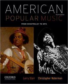American Popular Music: Larry Starr, Christopher Waterman: 9780199859115: Amazon.com: Books