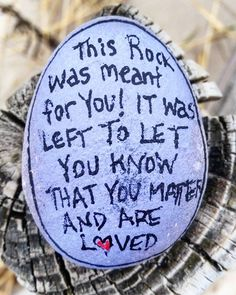 """55 Likes, 3 Comments - The Kindness Rocks Project (@thekindnessrocksproject) on Instagram: """"This rock was meant for you...it was left (posted) to let you know that you matter and are loved!…"""""""