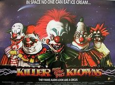 May Killer Klowns from Outer Space, Stephen Chiodo (dir). Aliens who look like clowns come from outer space and terrorize a small town. Scary Movies, Horror Movies, Good Movies, Cult Movies, Greatest Movies, 80s Movies, Famous Movies, Action Movies, Joker Clown