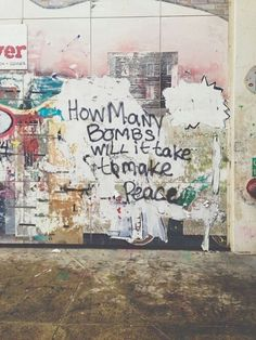 How many bombs will it take to make peace, wall, colours, graffiti Auto Destruction, Graffiti Quotes, Graffiti Writing, Street Quotes, Excuse Moi, Banksy Art, Street Art Graffiti, Urban Art, Beautiful Pictures