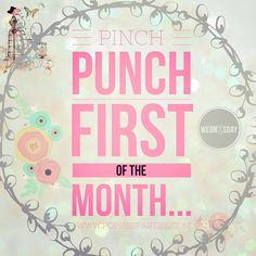 Pinch punch first of the month