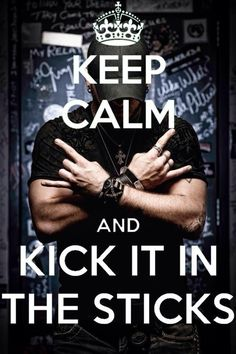 kick it in the sticks brantley gilbert - Google Search
