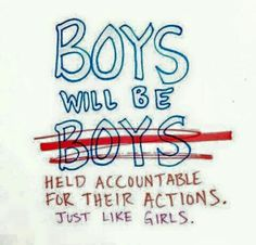 Image result for boys will be held accountable