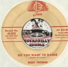 BOBBY FREEMAN Do You Want To Dance ROCKABILLY SOUL BOPPER 45 RPM 7 INCH RECORD JOIN ME ON FACEBOOK:  https://www.facebook.com/#!/groups/173196599474213/