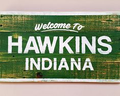 Stranger Things Welcome To Hawkins Indiana Recycled Wood Sign, Rustic Decor, Awesome Man Cave Sign, Pallet Sign Stranger Things Quote, Stranger Things Aesthetic, Stranger Things Season, Pallet Signs, Wood Signs, Should I Stay, Man Cave Signs, I Call You, Ideas
