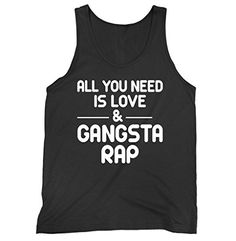 All You Need Is Love And Gangster Rap Racerback Tank Top ... https://www.amazon.com/dp/B074QKLBLP/ref=cm_sw_r_pi_dp_x_6SYZzb11KVDTF