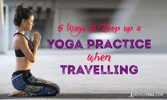 5 Ways to Keep Up a Yoga Practice When Travelling http://www.doyouyoga.com/5-ways-to-keep-up-a-yoga-practice-when-travelling-52786/ @doyouyoga