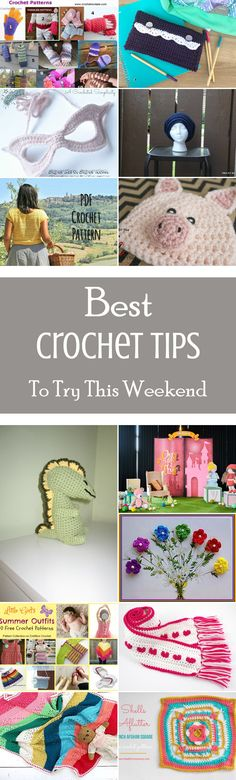 50 Best Crochet Tips To Try This Weekend