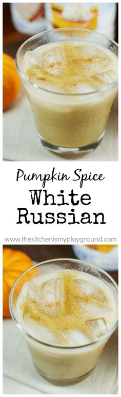 Pumpkin Spice White Russians - add a delicious seasonal twist to your cocktail line-up ... perfect for fall sipping.   http://www.thekitchenismyplayground.com
