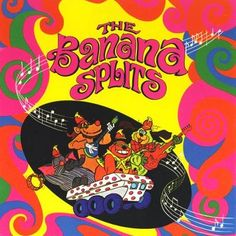 Here is another mistreated bubblegum gem: the Banana Splits . Like most bubblegum artists, the Banana Splits starred in a Saturday. Old School Cartoons, Old Cartoons, Classic Cartoons, Banana Splits Tv Show, Tom Y Jerry, Rambo, Nostalgia, Space Ghost, Pound Puppies