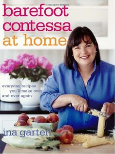 Barefoot Contessa at Home, by Ina Garten. I have to admit, she's probably my favorite Food Network Chef. Barefoot Contessa, Beattys Chocolate Cake, Thing 1, Everyday Food, Raisin, Food Network Recipes, My Books, Reading Books, Free Books
