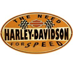 Harley Davidson Need For Speed Sign Ande Rooney Harley Davidson Embossed Tin Sign Collection utilizes lithographed on tin process, this makes for a more detailed and inticate sign. The result is a rep