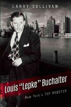 A boss who extorted millions of dollars from his victims, Louis Lepke Buchalter was one of the most powerful and vicious gangsters in the country. He controlled the garment industry in New York, the u