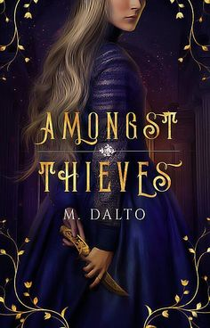Read Amongst Thieves from the story The Magic Shop (A Graphic Portfolio) by elzarion (Jenna) with 937 reads. Fantasy Books To Read, Fantasy Book Covers, Best Book Covers, Beautiful Book Covers, Cool Books, Ya Books, Book Club Books, Wattpad Book Covers, Wattpad Books