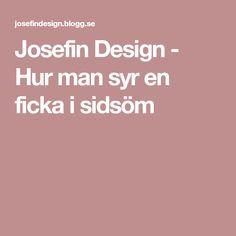 Josefin Design - Hur man syr en ficka i sidsöm