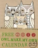 coolest free owl calendar...you can make your own and pick from lots of owl art! love it