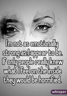 Image result for not sure if i am emotionally strong