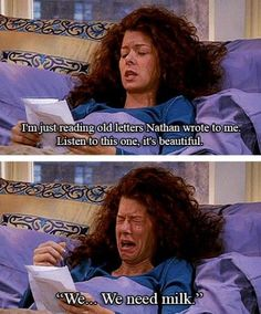 will and grace-- fuckin love this show! Tv Quotes, Movie Quotes, Movies Showing, Movies And Tv Shows, Anastasia Beaverhausen, Grace Adler, Crying Face, Make Em Laugh, Laugh Laugh